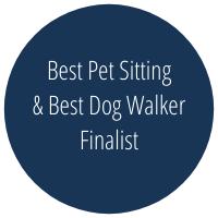 Best Pet Sitter and Dog Walker Finalist